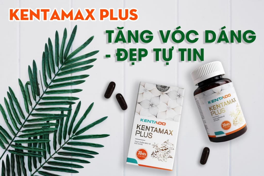 Thuoc ho tro tang can tang co Kentamax Plus